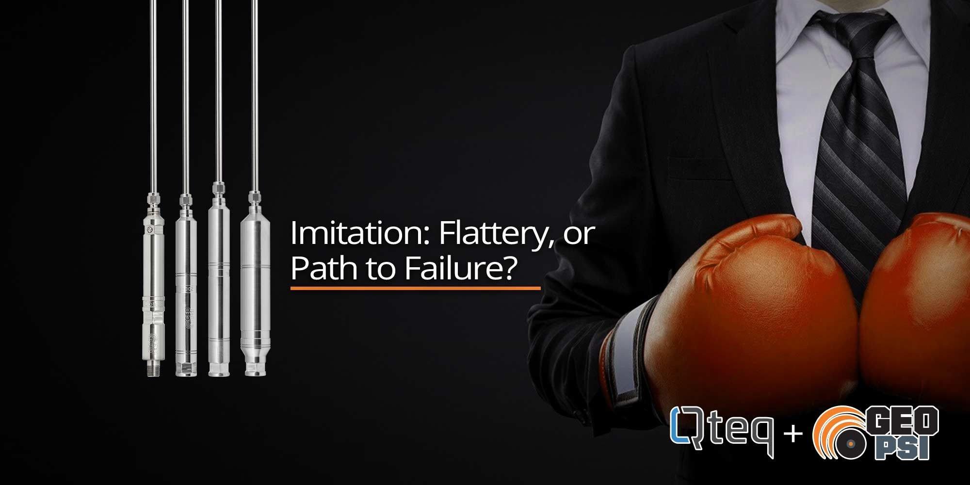 Imitation: Flattery, or Path to Failure?
