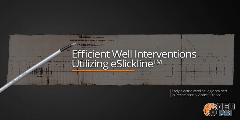 Efficient-Well-Interventions-Utilizing-eSlicklineTM-GEO-PSI