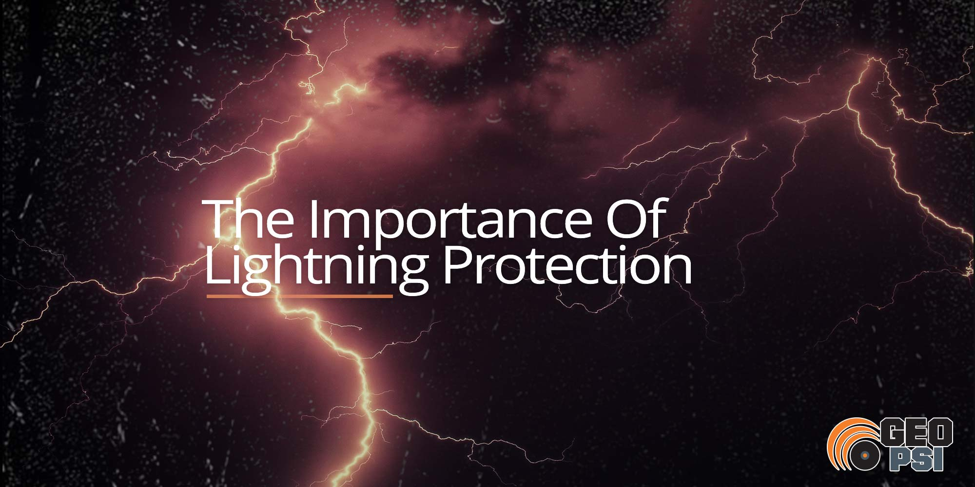 The Importance Of Lightning Protection