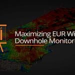 Maximizing-EUR-(Expected-Ultimate-Recovery)-With-Downhole-Monitoring-GEO-PSI